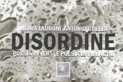 Disordine di Monia Lauroni e Antonio Grella